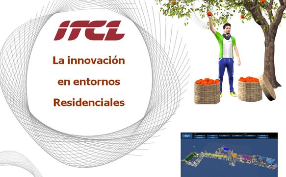 La innovación en entornos residenciales
