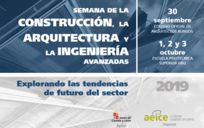 AEICE organiza en Burgos la Semana de la Construcción, la Arquitectura y la Ingeniería Avanzada
