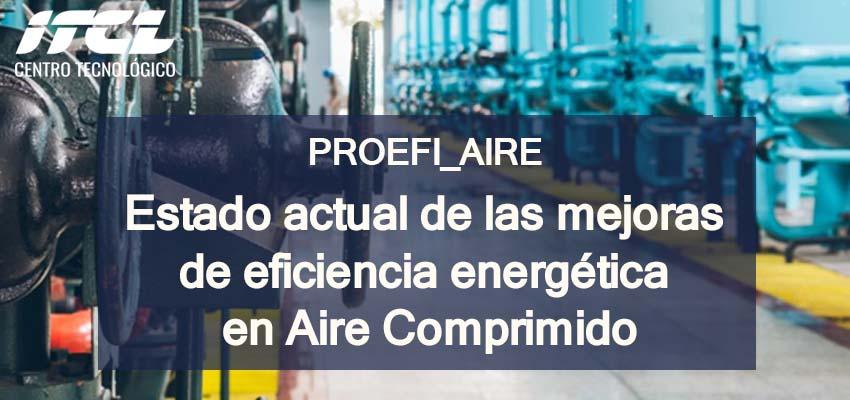 PROEFI_Aire, herramientas para el ahorro energetico en instalaciones de aire comprimido